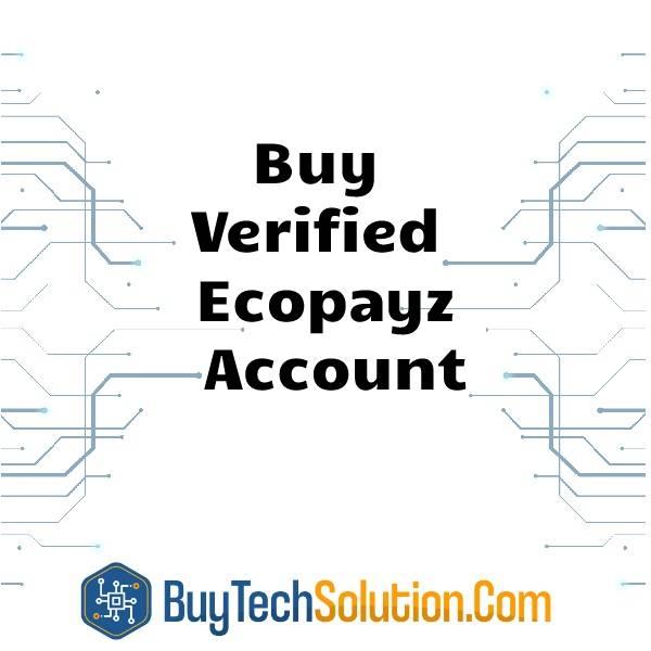Buy Verified Ecopayz Account