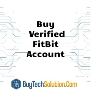 Buy Verified FitBit Account