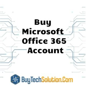 Buy Microsoft Office 365 Account