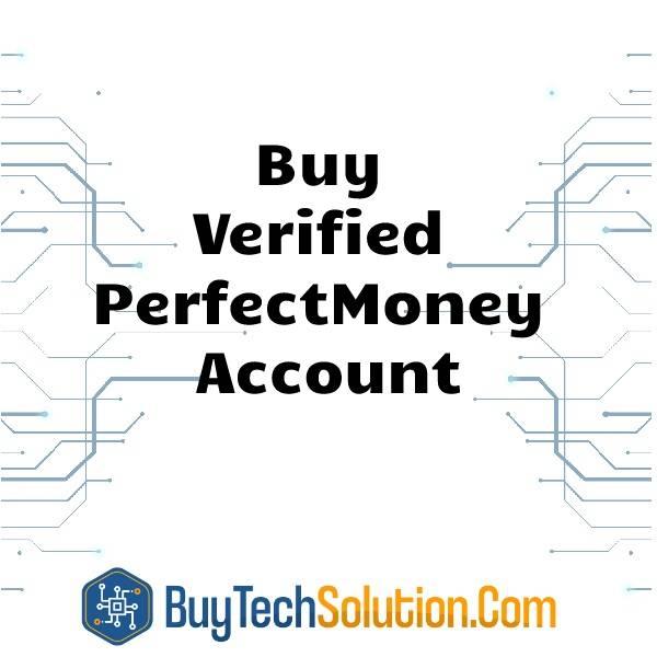 Buy Verified PerfectMoney Account