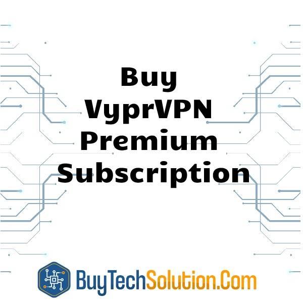 Buy VyprVPN Premium Subscription