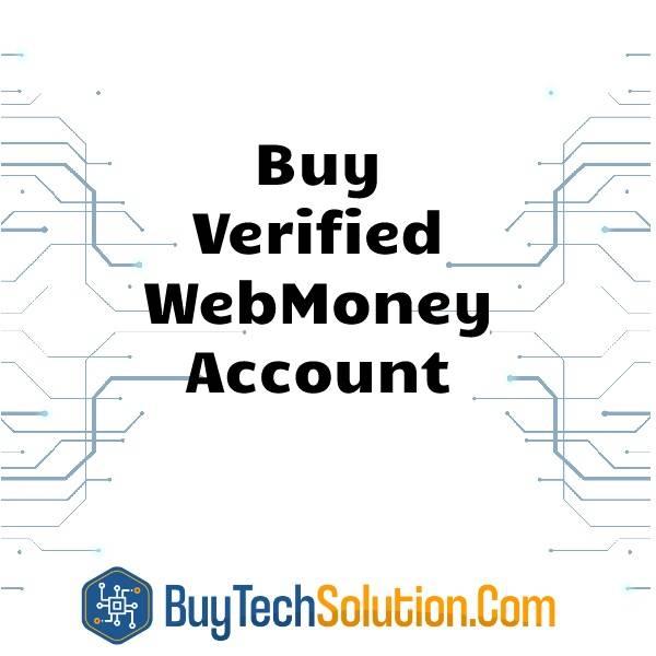 Buy Verified WebMoney Account