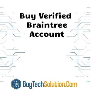 Buy Braintree Account